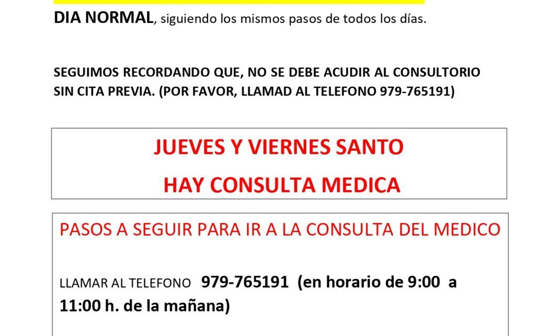 MEDICO JUEVES Y VIERNES SANTO