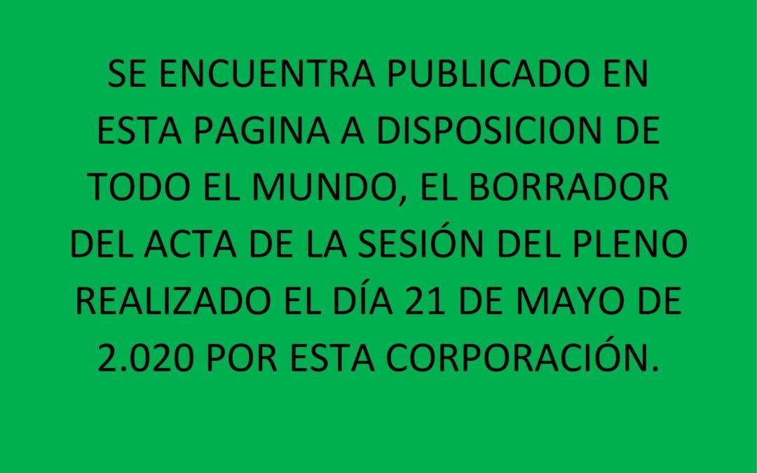 PUBLICACION BORRADOR SESION PLENO 21 MAYO 2.020