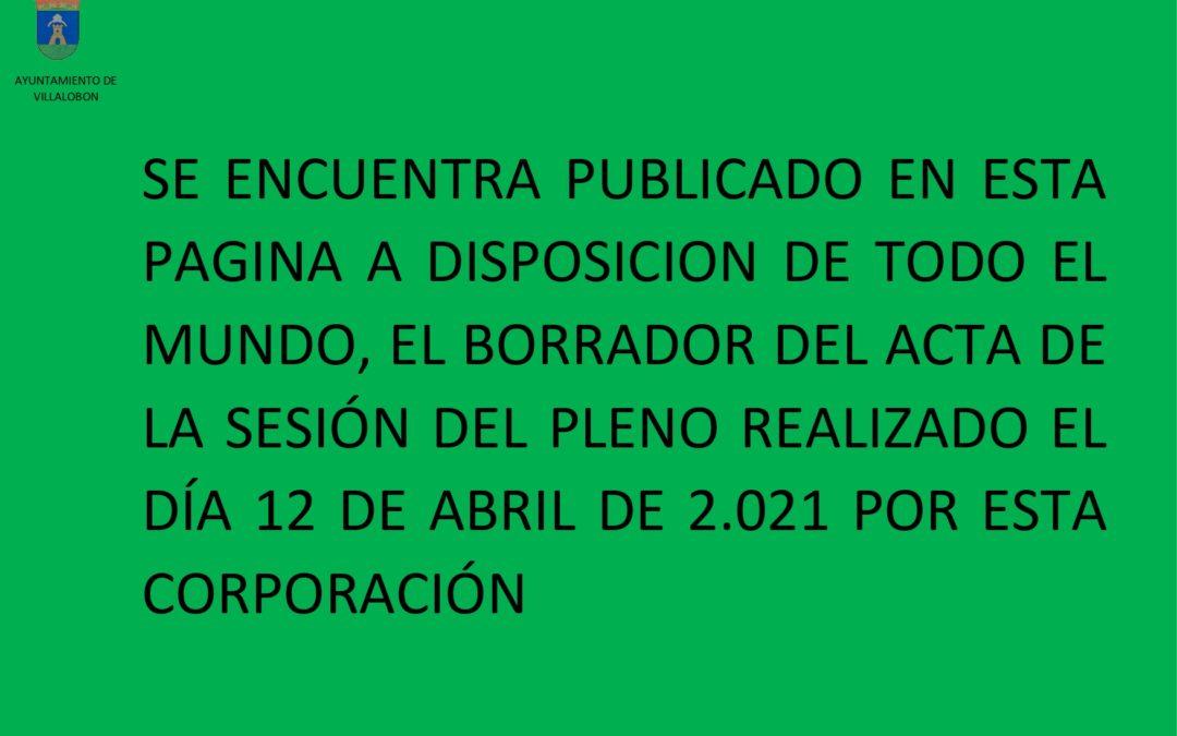 BORRADOR ACTA PLENO 12 DE ABRIL 2021